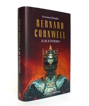 Il Re d'Inverno - Il romanzo di: Bernard Cornwell