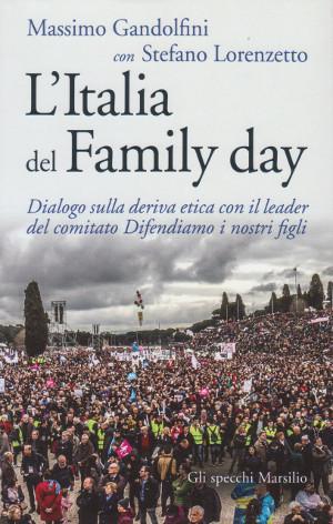 L'Italia del Family Day - Dialogo sulla: Massimo Gandolfini con