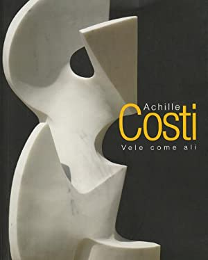 Achille Costi - Vele come Ali