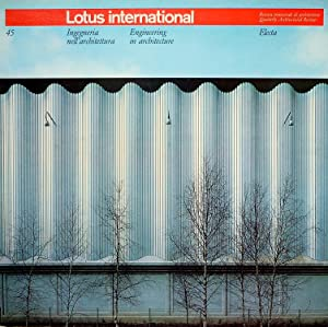 Lotus International n. 45 - Ingegneria nell'architettura / Engineering in architecture