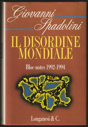 Il Disordine Mondiale - Bloc-notes 1992-1994