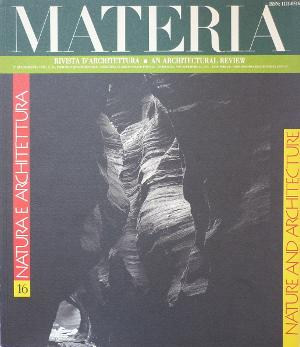 Materia 16 - Natura e Architettura / Nature and Architecture