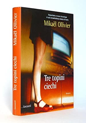 Tre Topini Ciechi: Mikael Ollivier