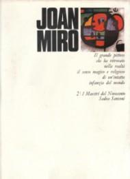 I Maestri del Novecento - Joan Mirò: Joan Mirò