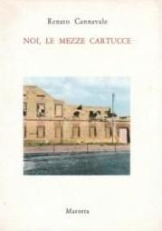 Noi, le Mezze Cartucce: Renato Cannavale