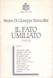 Il Fato Umiliato - Poesie: Bruno Di Giuseppe