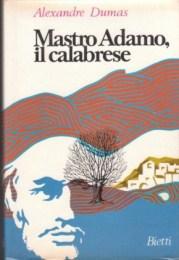 Mastro Adamo, il Calabrese: Alexandre Dumas