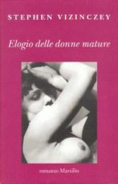 Elogio delle Donne Mature: Stephen Vizinczey