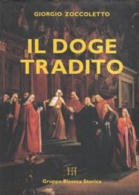 Il Doge Tradito: Giorgio Zoccoletto