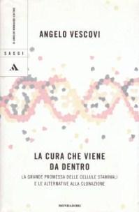 La Cura che Viene da Dentro -: Angelo Vescovi