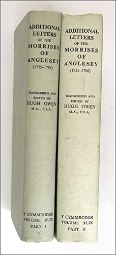 Additional Letters of the Morrises of Anglesey (1735-1786).: Hugh Owen