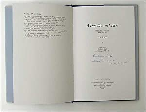 A Dweller on Delos Selected Poems and Prose.: C R Jury Edited by Barbara Wall and Douglas Muecke.