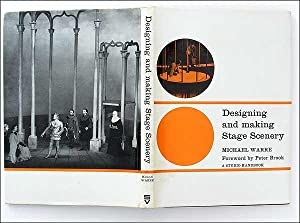Designing and Making Stage Scenery.: Michael Warre