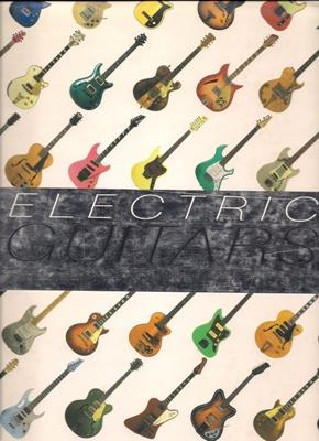 Electric Guitars: The Illustrated Encyclopedia: Bacon, Tony