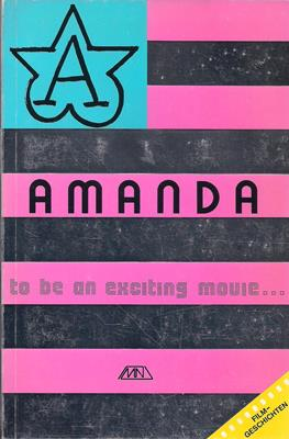 AMANDA . Soon to be an exciting movie . - Filmgeschichten