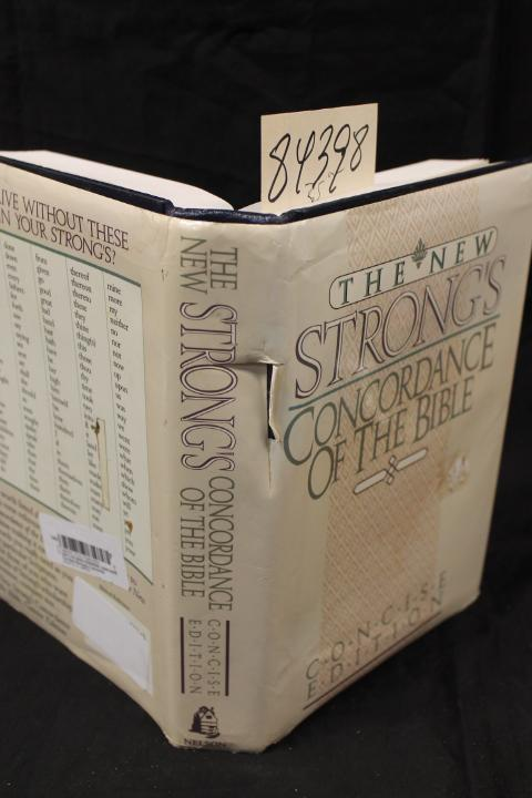 New Strong's Concordance of the Bible A