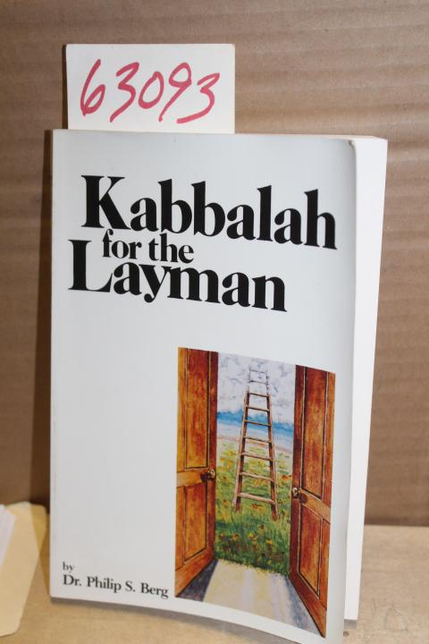 The Kabbalah for the Layman, Vol. 1, Berg, Rav P. S.