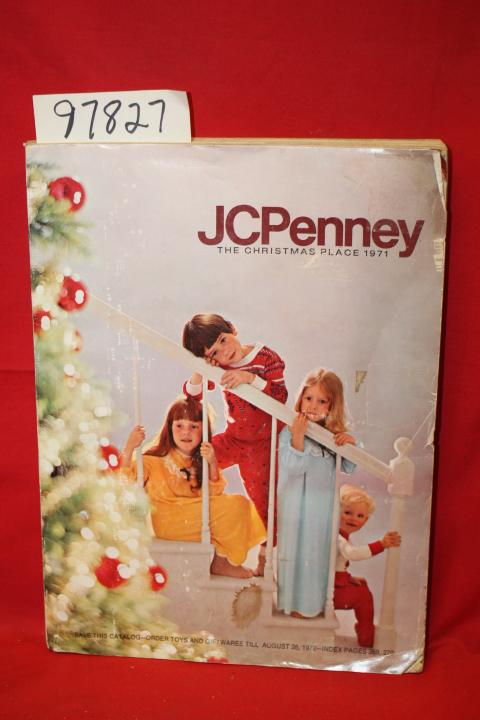 JCPenney The Christmas Place 1971 JCPenney Fair Softcover cover worn, color and b/w illustrations DATE PUBLISHED: 1971 EDITION: 471