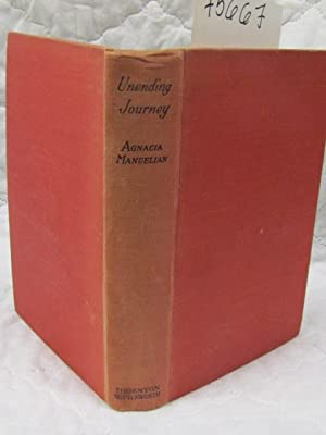 Unending Journey Being the story of Agnacia Manuelian: Austin, E. Mildred Britten