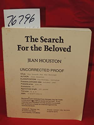Search for the Beloved Journeys in Sacred Psychology uncorrected proof: Houston, Jean