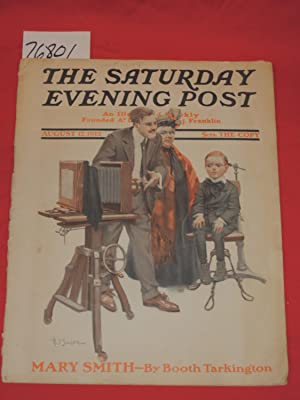 Saturday Evening Post Vol 185 Philadelphia, August 17, 1912, Number 7 Contains Mary Smith byh Booth...