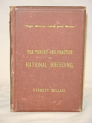The Theory and Practice of Rational Breeding: Millais, Everett