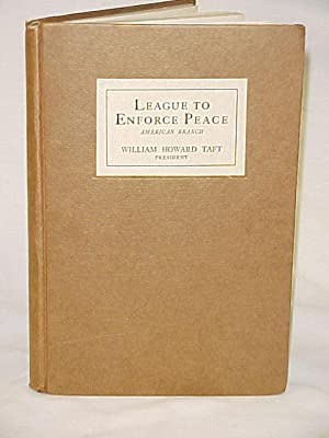 League to Enforce Peace: Taft, William Howard