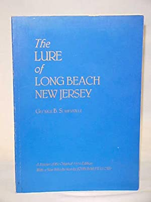 The Lure of Long Beach, New Jersey: Somerville, George B.