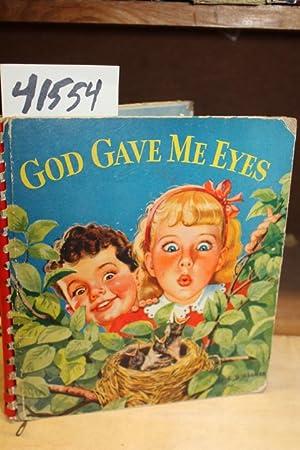 God Gave Me Eyes: Burt, Olive W.