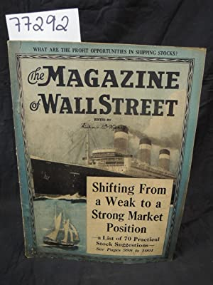 The Magazine of Wall Street Shifting From a Week to a Strong Market Position: Wyckoff, Richard D.