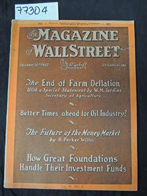 The Magazine of Wall Street The End of Farm Deflation Better Times Ahead for Oil Industry? The ...