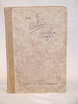 The Wilson Colour Chart 2 volume set: Wilson, Robert F.