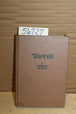 Topper: A Ribald Adventure: Smith, Thorne