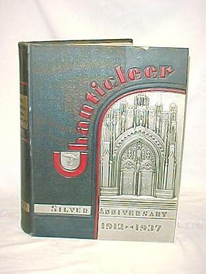 The Silver Anniversary Chanticleer 1912-1937 Yearbook: Duke University, Durham, North Carolina