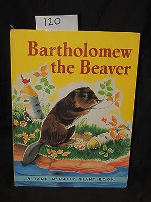 Bartholomew the Beaver: Dixon, Ruth