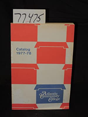 Atlantic Community College Catalog 1977-78 Vol VII January 1977: NJ State Dept of Higher Education