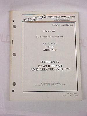 Handbook Maintenence Instructions Navy Model F4H-1F Aircraft Section IV Power Plant Related Systems...