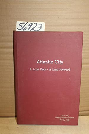 Atlantic City; A Look Back- A Leap Forward: LAUREATE PRESS