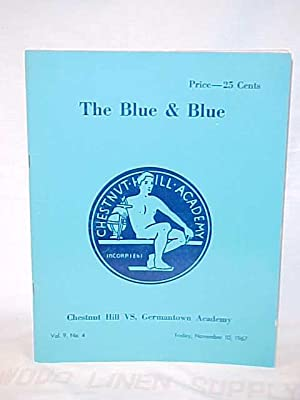 The Blue & Blue; Chestnut Hill Vs. Germantown Academy Vol. 9, No. 4: Germantown Academy