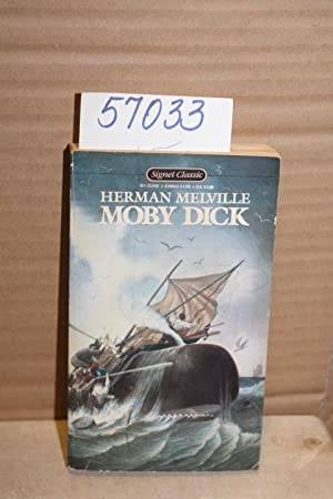 Moby Dick or, The White Whale: Melville, Herman
