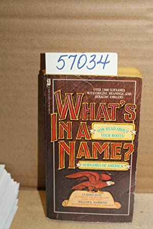 What's In A Name? Surname of America: Rule, La Reina