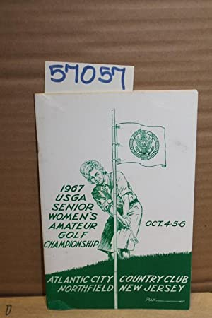 1967 USGA Senior Women's Amateur Golf Championship Oct. 4, 5, 6 1967: ATLANTIC CITY COUNTRY ...