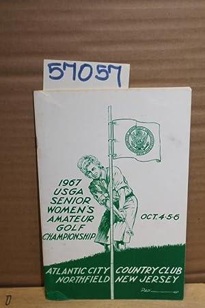 1967 USGA Senior Women's Amateur Golf Championship Oct. 4, 5, 6 1967: ATLANTIC CITY COUNTRY ...
