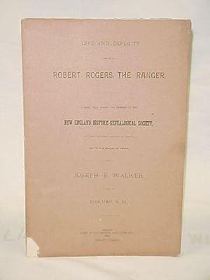 Life and Exploits of Robert Rogers, The Ranger: Walker, Joseph B.