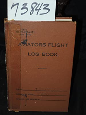 Air Flight Log Books of Commander Jefferson Kennedy Jr. U.S. Navy: Kennedy, Commander Jefferson