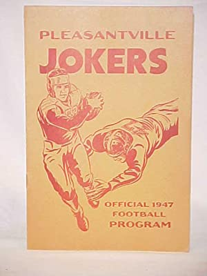 Pleasantville Jokers; Offical 1947 Football Program: Pleasantville HIGH SCHOOL, NJ