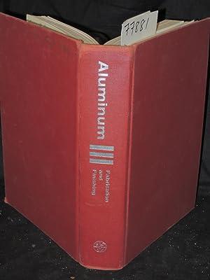 ALUMINIUM VOL.III FABRICATION AND FINISHING: Van Horn, Kent