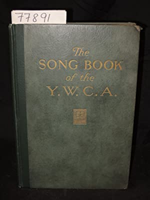 The Song Book of the Y. W. C. A. Young Women's Christian Associations: Ireland, Imogene B.