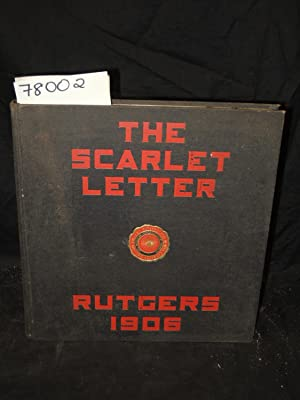 The Scarlet Letter. Class of 1906 Yearbook: Rutgers, College