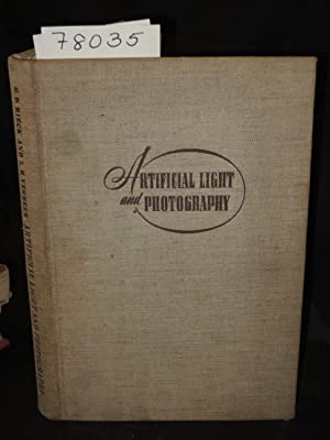 ARTIFICIAL LIGHT AND PHOTOGRAPHY: A TREATISE ON: RIeck, G. D.
